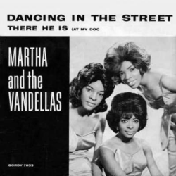 Dancing in the Street - Martha and The Vandellas