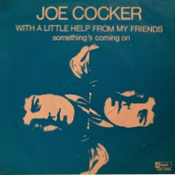 With a Little Help from My Friends - Joe Cocker