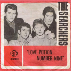 Love Potion Number Nine - The Searchers