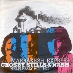 Marrakesh Express - Crosby, Stills & Nash