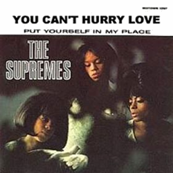 You Can't Hurry Love - The Supremes